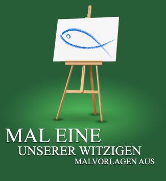 MAL EINE UNSERER WITZIGEN MALVORLAGEN AUS